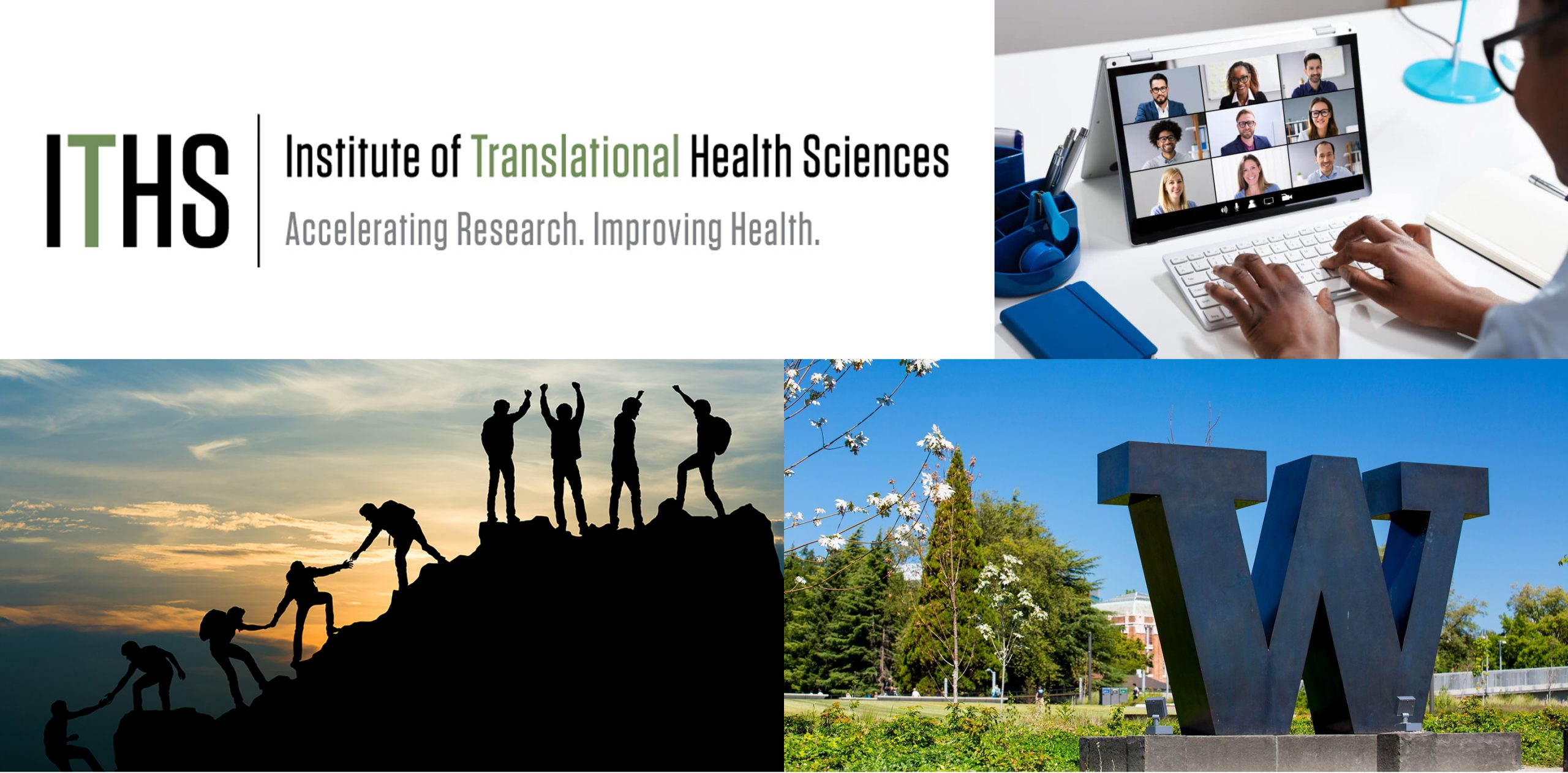 Collage consisting of the Institute of Translational Health Sciences logo, W sculpture, team web conference, and team reaching a mountain summit.
